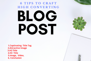 Tips for High Converting Blog