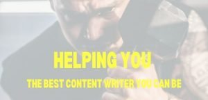 Helping you to great content writer