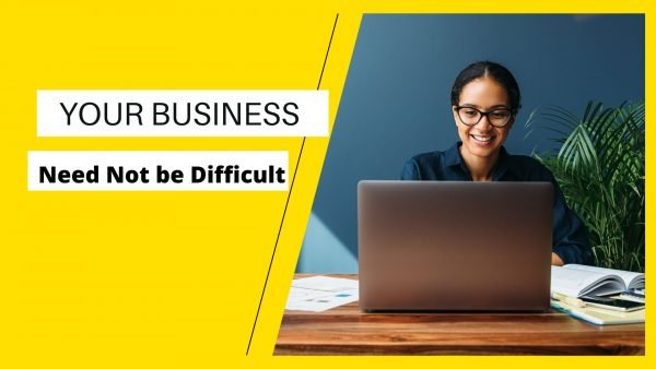 Business Is Not Difficult